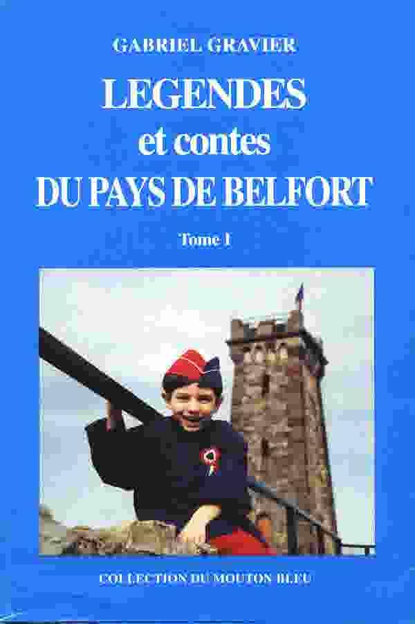 Les légendes et contes du pays de Belfort