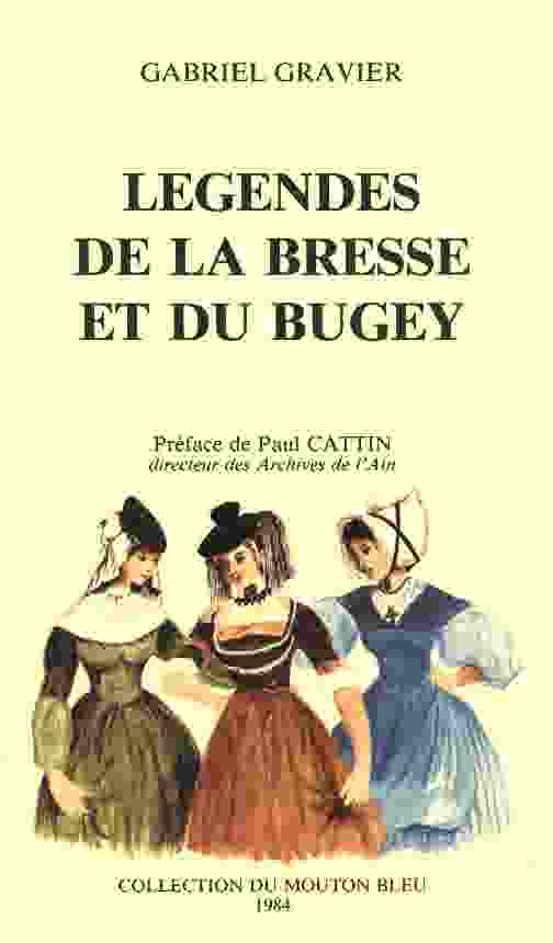Les légendes de la Bresse et du Bugey