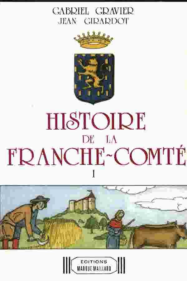 Histoire de la Franche-Comté de Gabriel Gravier